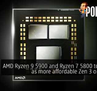 AMD Ryzen 9 5900 and Ryzen 7 5800 to arrive as more affordable Zen 3 options? 26