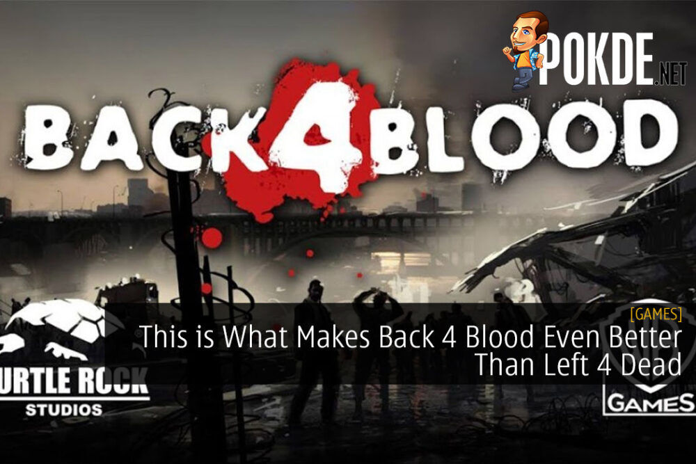 This is What Makes Back 4 Blood Even Better Than Left 4 Dead