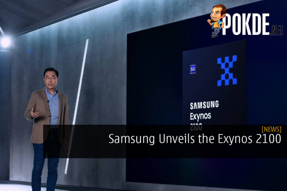 Samsung Unveils the Exynos 2100 With Notable Improvements Across the Board
