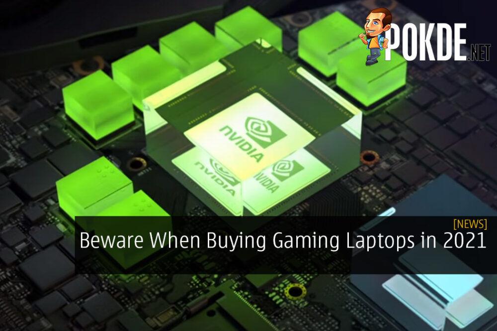 Beware When Buying Gaming Laptops in 2021 21