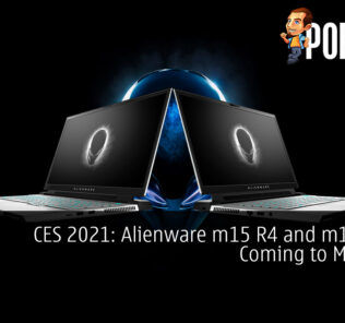 CES 2021: Alienware m15 R4 and m17 R4 is Coming to Malaysia