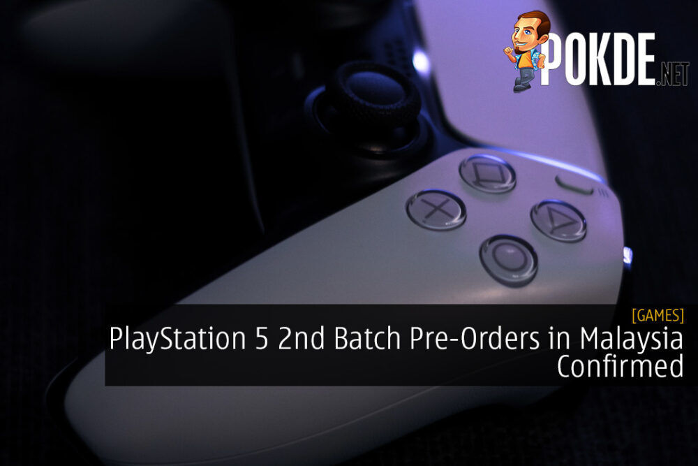 PlayStation 5 2nd Batch Pre-Orders in Malaysia Confirmed