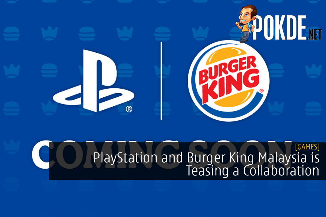 PlayStation and Burger King Malaysia is Teasing a Collaboration