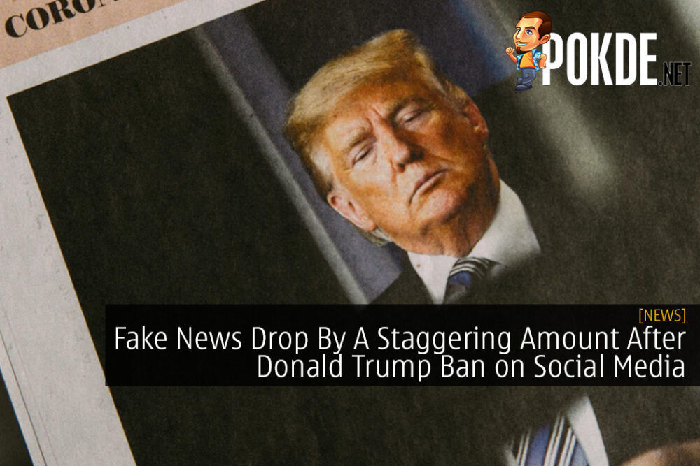 Fake News Drop By A Staggering Amount After Donald Trump Ban on Social Media 23
