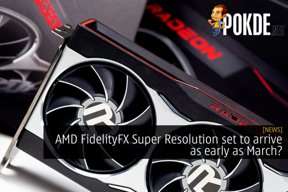 AMD FidelityFX Super Resolution coming soon
