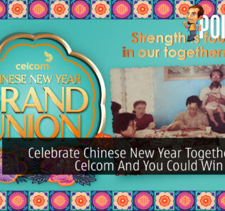 Celebrate Chinese New Year Together With Celcom And You Could Win RM888 21