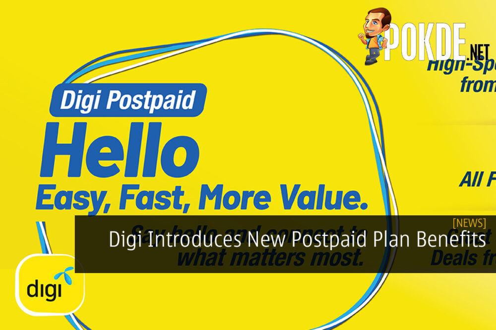 Digi Introduces New Postpaid Plan Benefits 18
