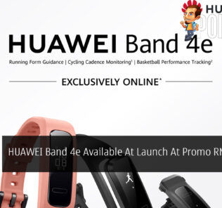 HUAWEI Band 4e Available At Launch At Promo RM69 Price 22