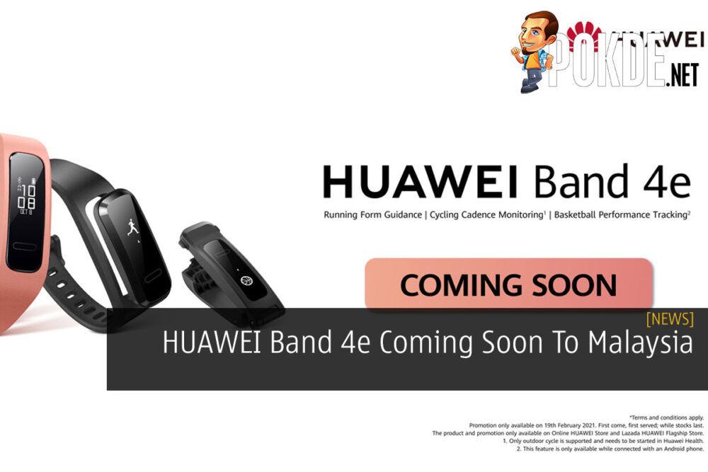 HUAWEI Band 4e Coming Soon To Malaysia 26