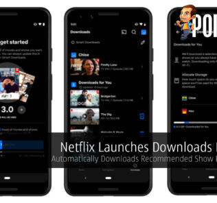 Netflix Launches Downloads For You — Automatically Downloads Recommended Show Plus Movies 20
