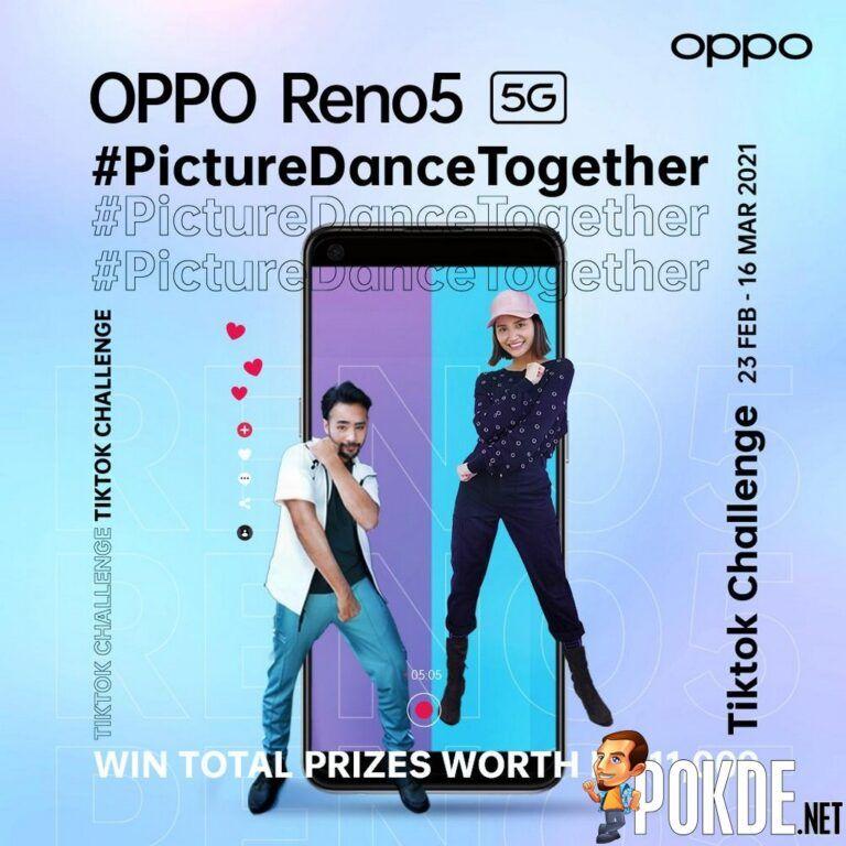 Take The OPPO Reno5 #PictureDanceTogether TikTok Challenge And Win RM 11,000 Prizes! 22