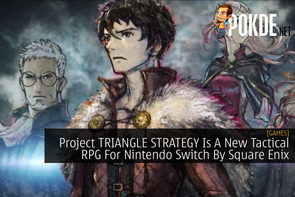 Project TRIANGLE STRATEGY Is A New Tactical RPG For Nintendo Switch By Square Enix 23