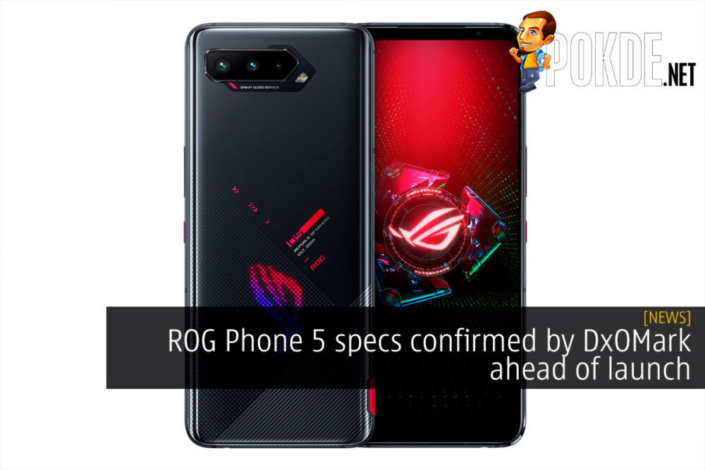 ROG Phone 5 specs dxomark cover