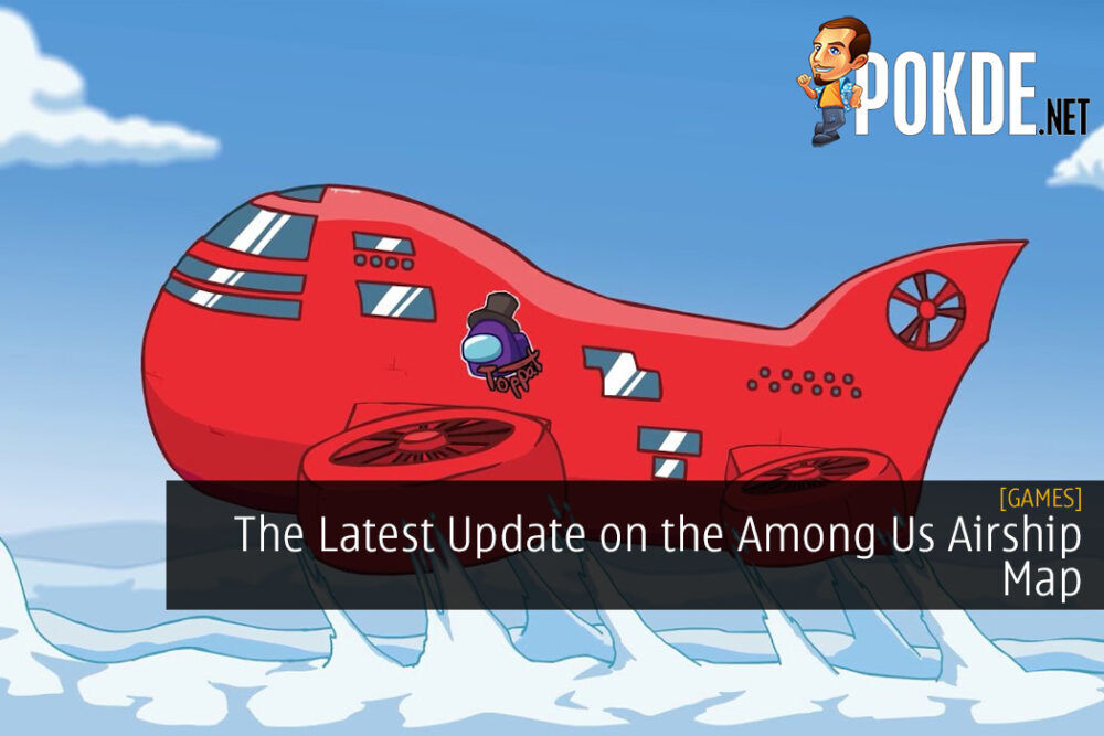 The Latest Update on the Among Us Airship Map