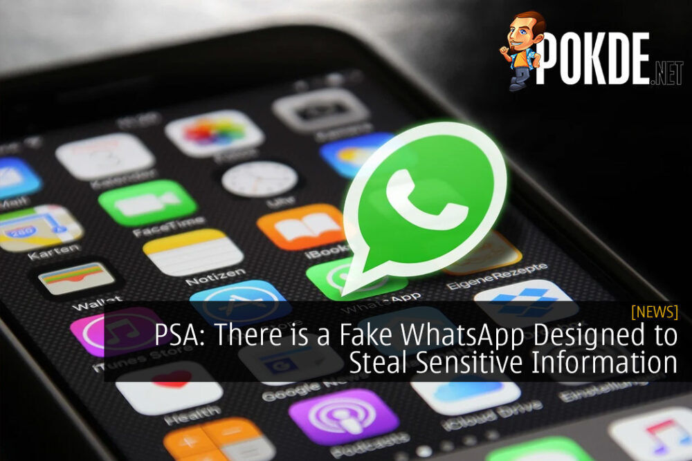 PSA: There is a Fake WhatsApp Designed to Steal Sensitive Information