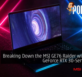 Breaking Down the MSI GE76 Raider with New GeForce RTX 30-Series GPU