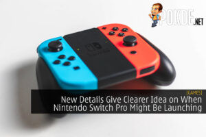 New Details Give Clearer Idea on When Nintendo Switch Pro Might Be Launching 22