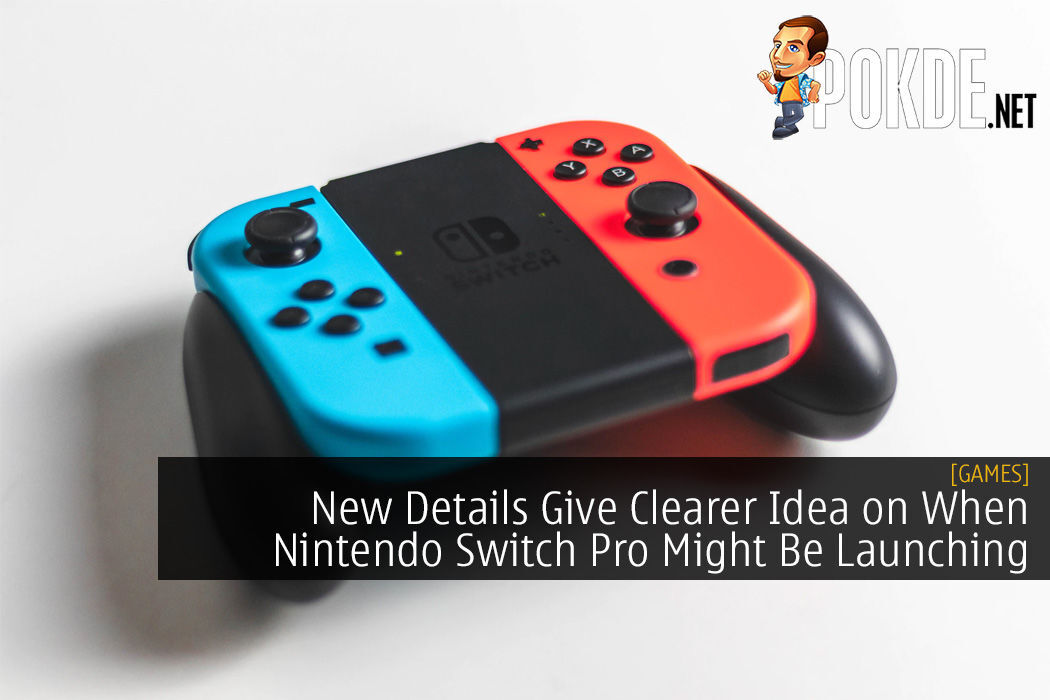 New Details Give Clearer Idea on When Nintendo Switch Pro Might Be Launching 4