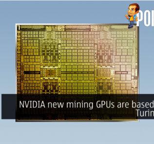 NVIDIA new mining GPUs are based on old Turing GPUs 22