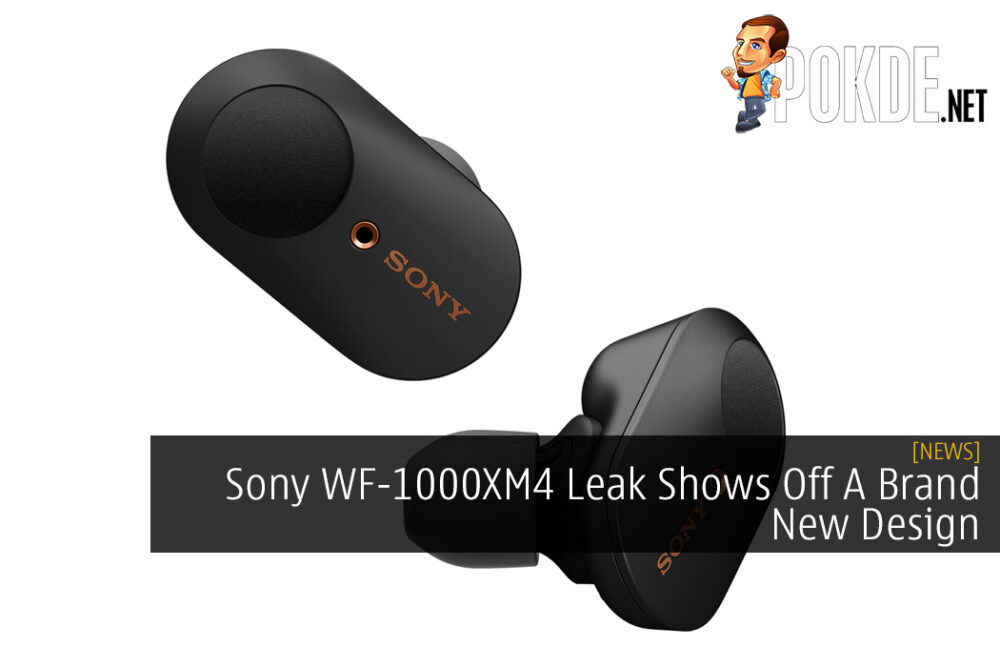 Sony WF-1000XM4 Leak Shows Off A Brand New Design