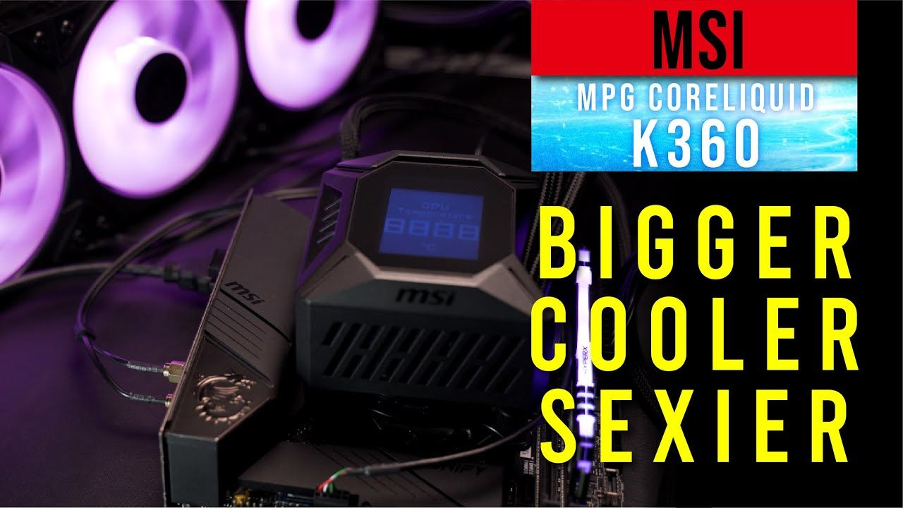 MSI MPG LiquidCore K360 Review : Bigger, Cooler, Sexier 13