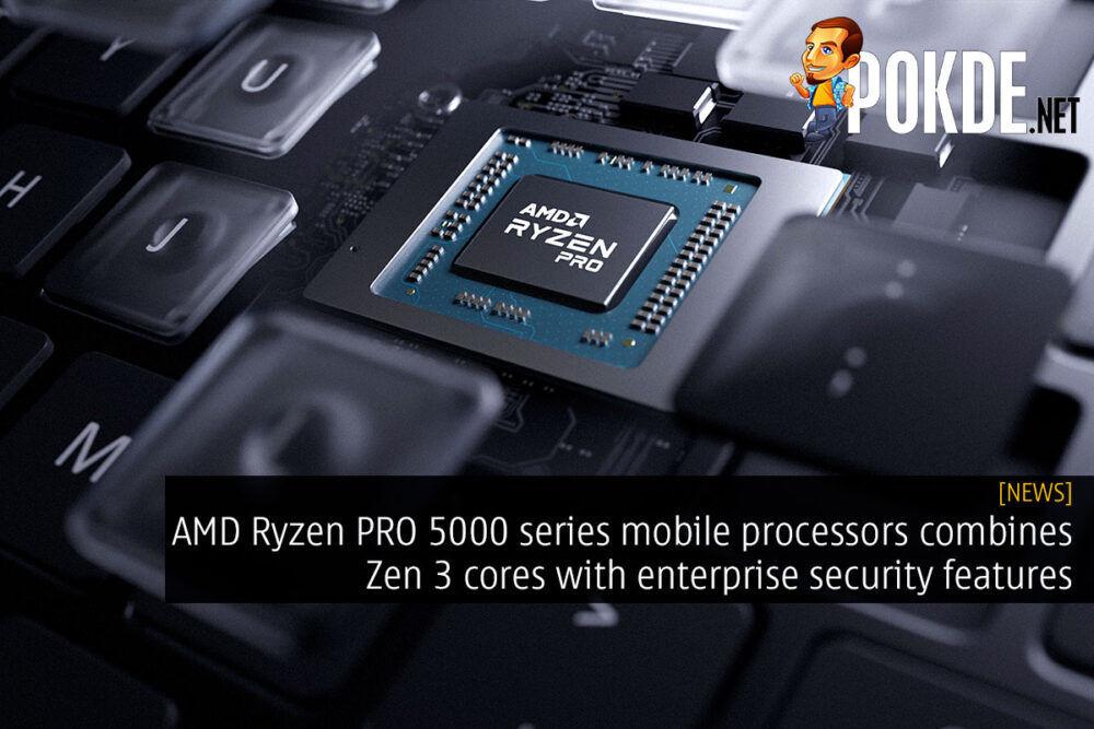 AMD Ryzen PRO 5000 series Zen 3 enterprise security cover