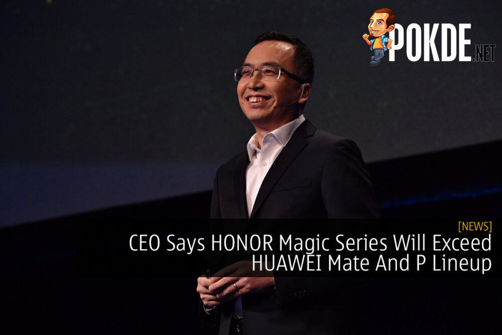 CEO Says HONOR Magic Series Will Exceed HUAWEI Mate And P Lineup 18