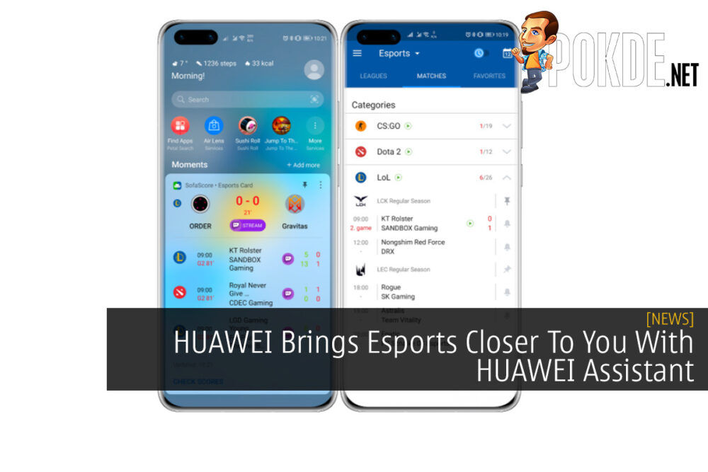 HUAWEI Brings Esports Closer To You With HUAWEI Assistant 22