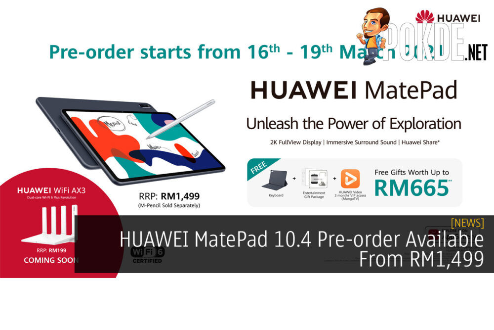 HUAWEI MatePad 10.4 Pre-order Available From RM1,499 21