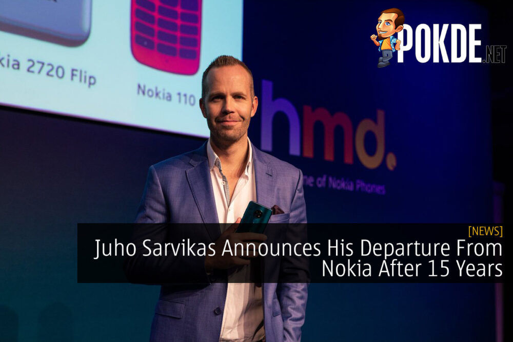 Juho Sarvikas Announces His Departure From Nokia After 15 Years 18
