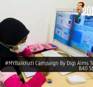 #MYBaikHati Campaign By Digi Aims To Assist B40 Students 29
