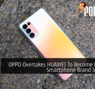 OPPO Overtakes HUAWEI To Become Biggest Smartphone Brand In China 24