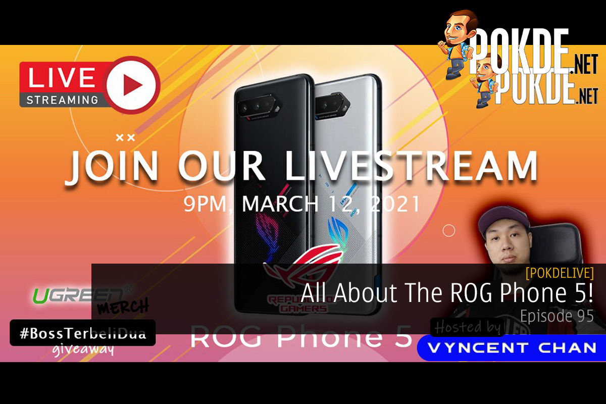 PokdeLIVE 95 — All About The ROG Phone 5! 12