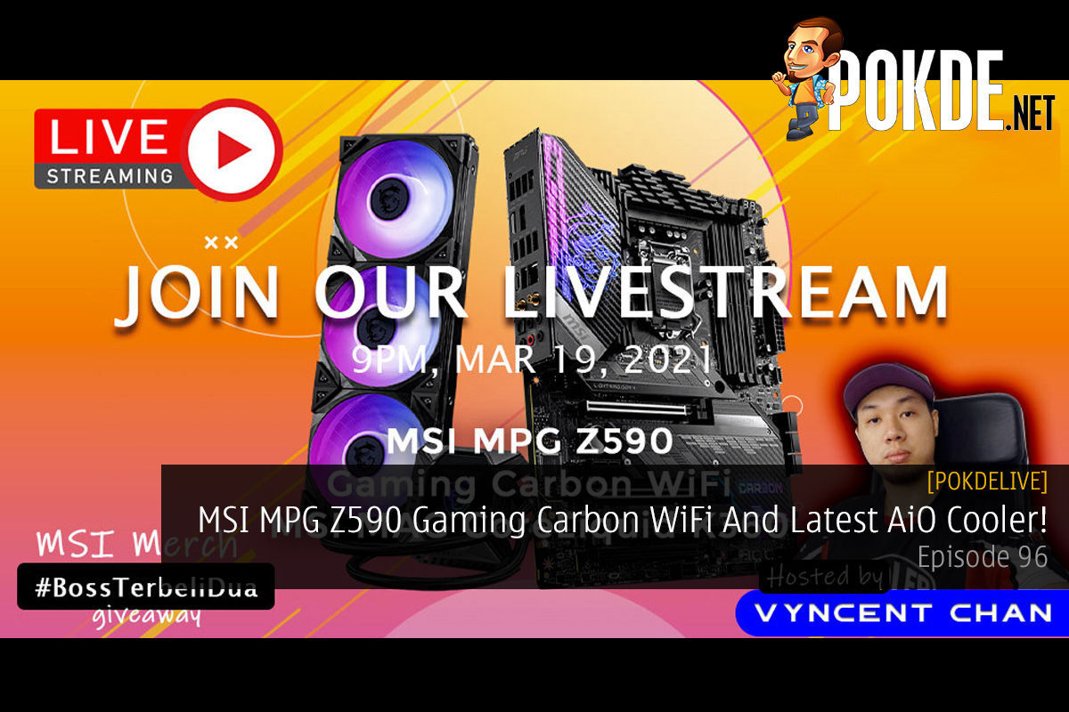 PokdeLIVE 96 — MSI MPG Z590 Gaming Carbon WiFi And Latest AiO Cooler! 13