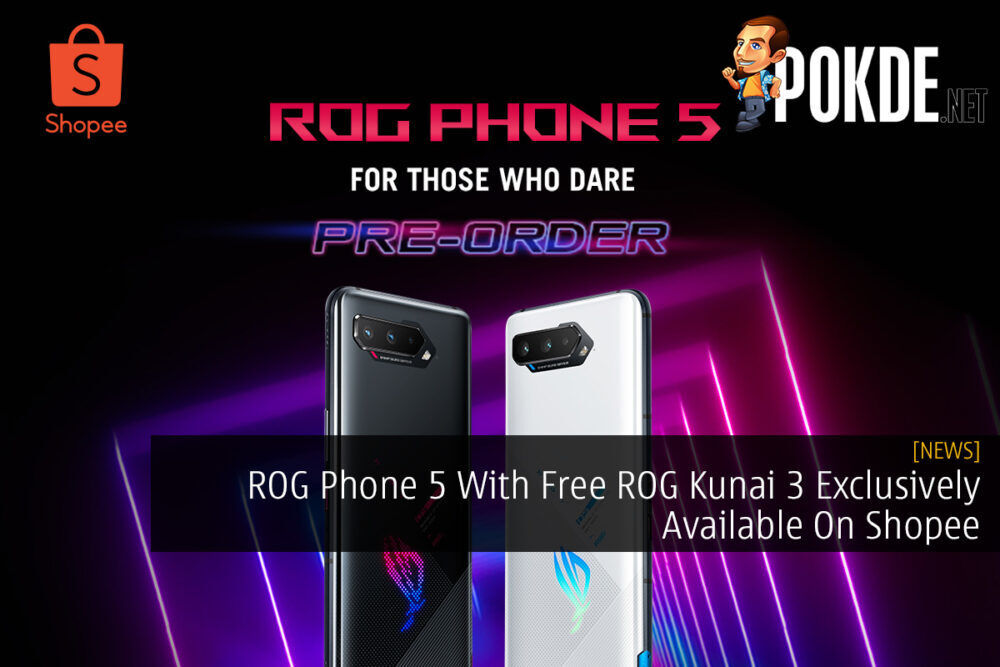 ROG Phone 5 With Free ROG Kunai 3 Exclusively Available On Shopee 21