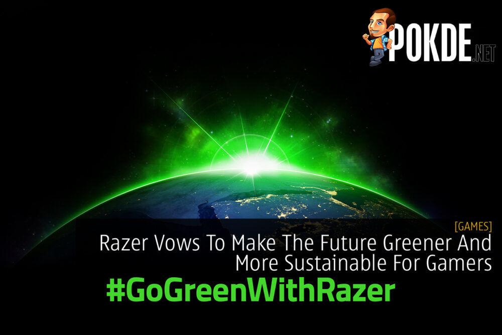 Razer Going Green #GoGreenWithRazer cover