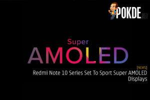 Redmi Note 10 Series Set To Sport Super AMOLED Displays 29