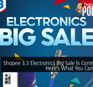 Shopee 3.3 Electronics Big Sale Is Coming And Here's What You Can Expect 19