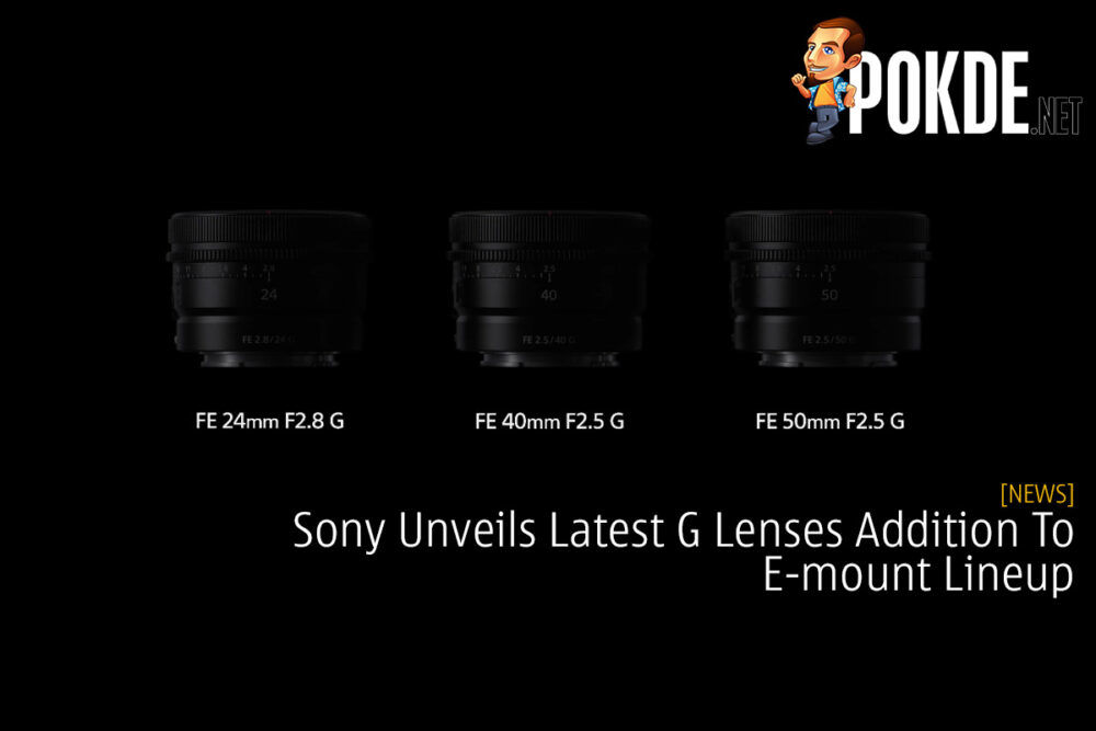 Sony Unveils Latest G Lenses Addition To E-mount Lineup 17