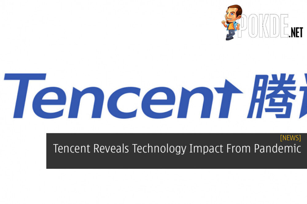 Tencent Reveals Technology Impact From Pandemic 23
