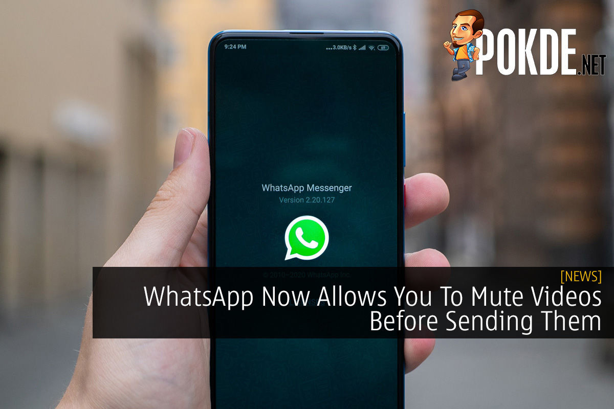 WhatsApp Now Allows You To Mute Videos Before Sending Them 7
