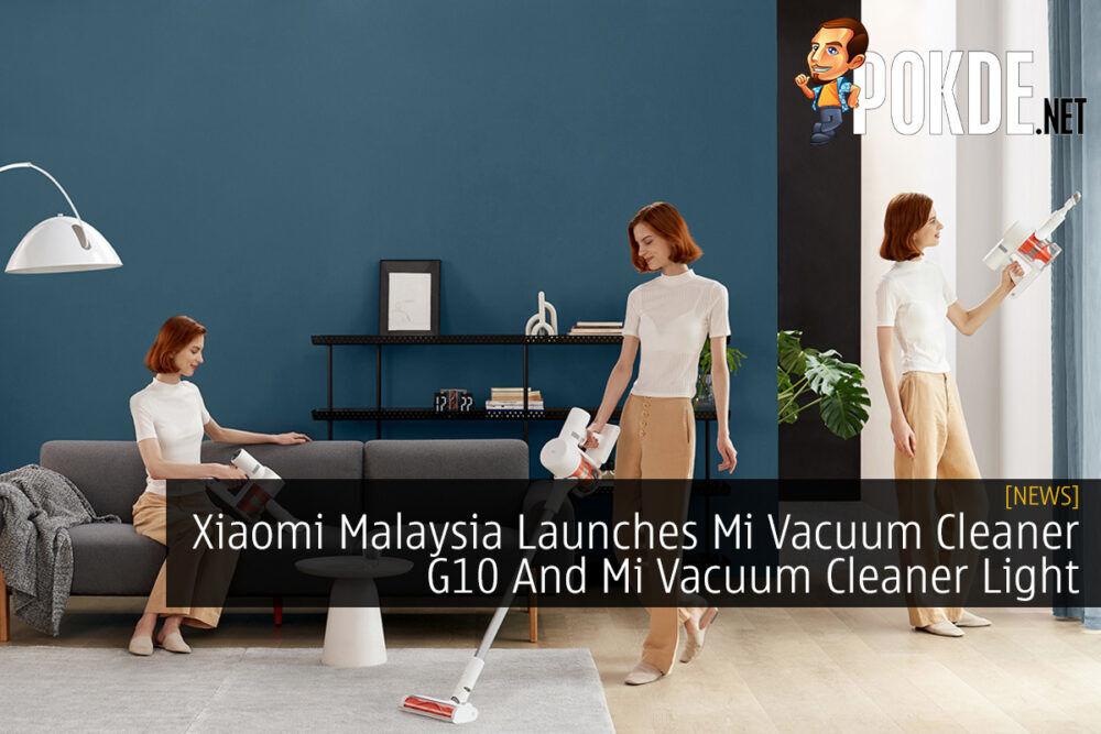 Xiaomi Malaysia Launches Mi Vacuum Cleaner G10 And Mi Vacuum Cleaner Light 23