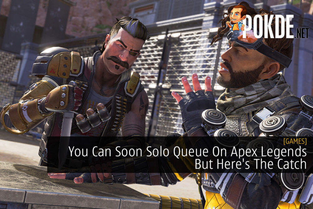 You Can Soon Solo Queue On Apex Legends But Here's The Catch 18