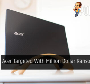 Acer Targeted With Million Dollar Ransomware Attack