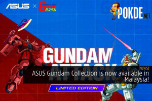 ASUS Gundam Collection is now available in Malaysia! 23