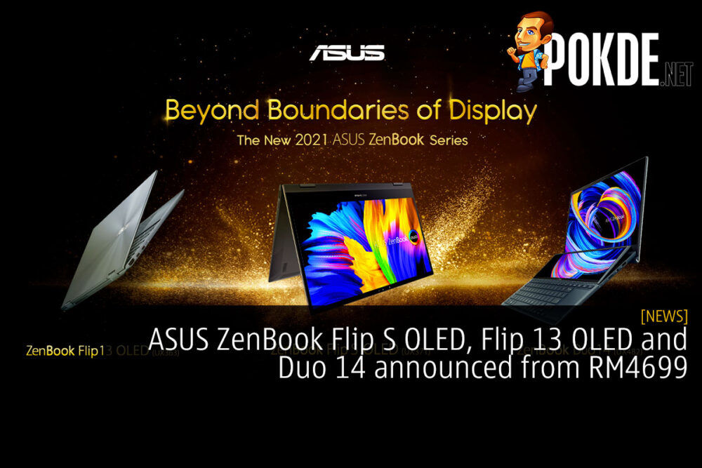 ASUS ZenBook Flip S OLED, Flip 13 OLED and Duo 14 announced from RM4699 23