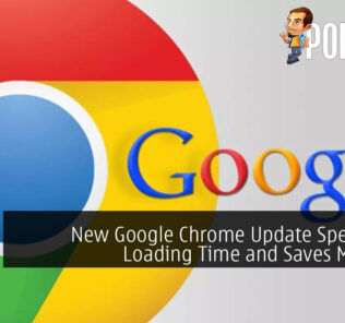 New Google Chrome Update Speeds Up Loading Time and Saves Memory