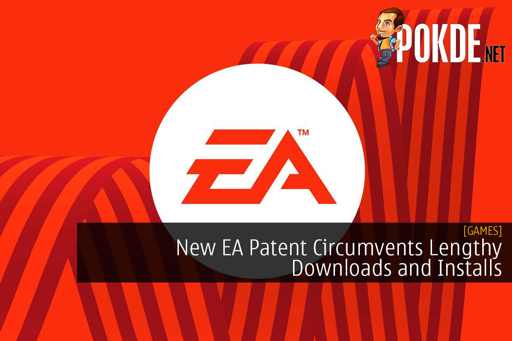 New EA Patent Circumvents Lengthy Downloads and Installs