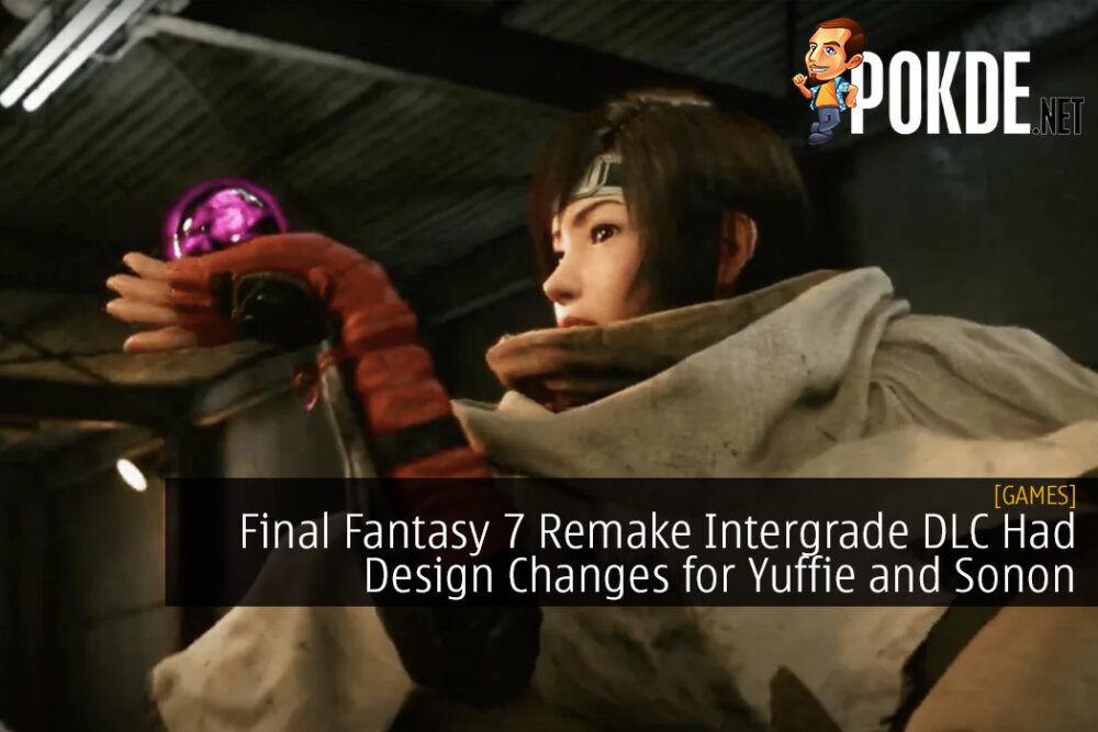 Final Fantasy 7 Remake Intergrade DLC Had Design Changes for Yuffie and Sonon