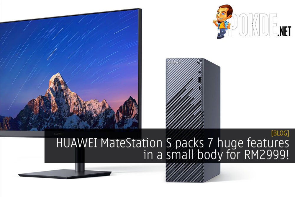 huawei matestation s 7 features small body rm2999 cover
